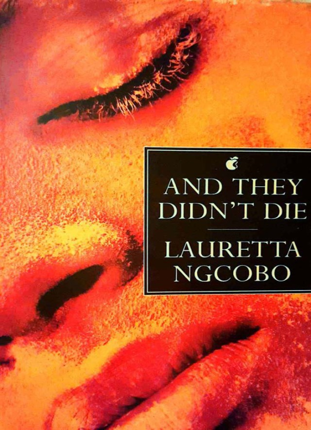 Front cover of book. Close up photo of woman's eye, nose and mouth in orange tones. Title - And They Didn't Die Autor - Lauretta Ngcobo